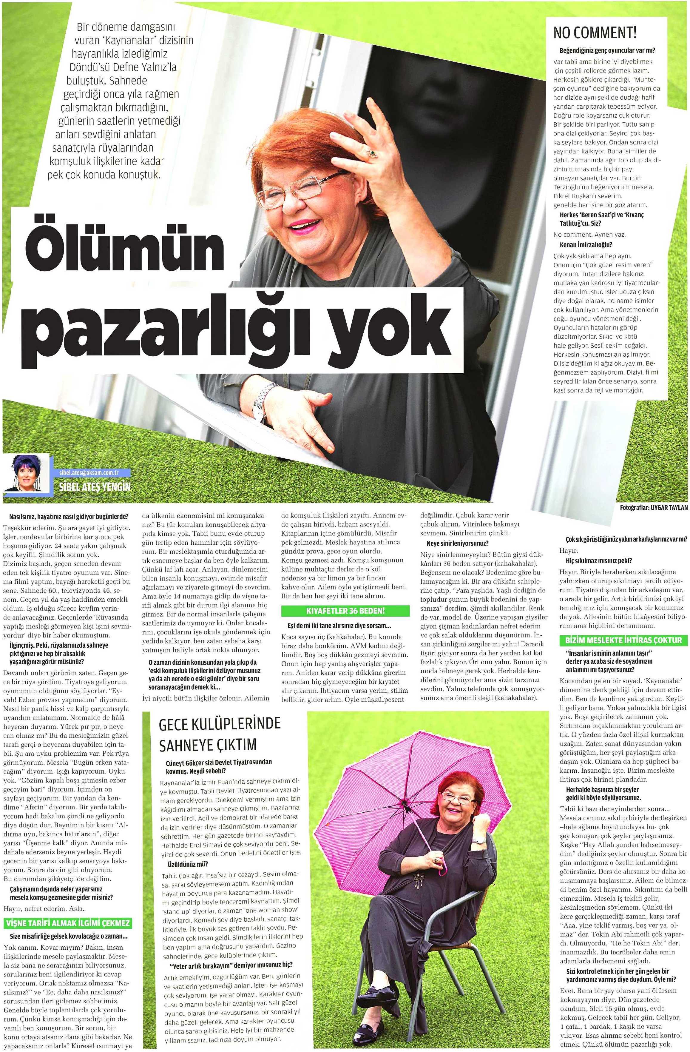 Defne Yalnız - Akşam Gazetesi Röportajı