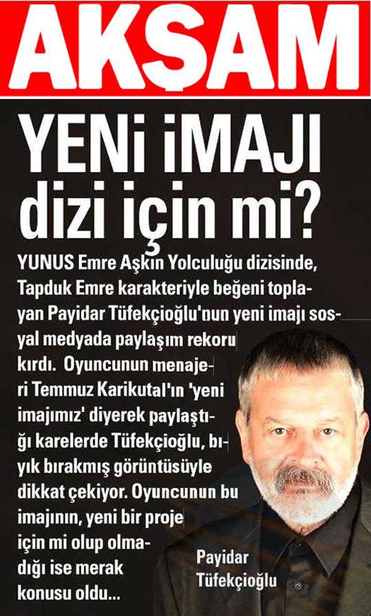 Payidar Tüfekçioğlu - Akşam Gazetesi Haberi
