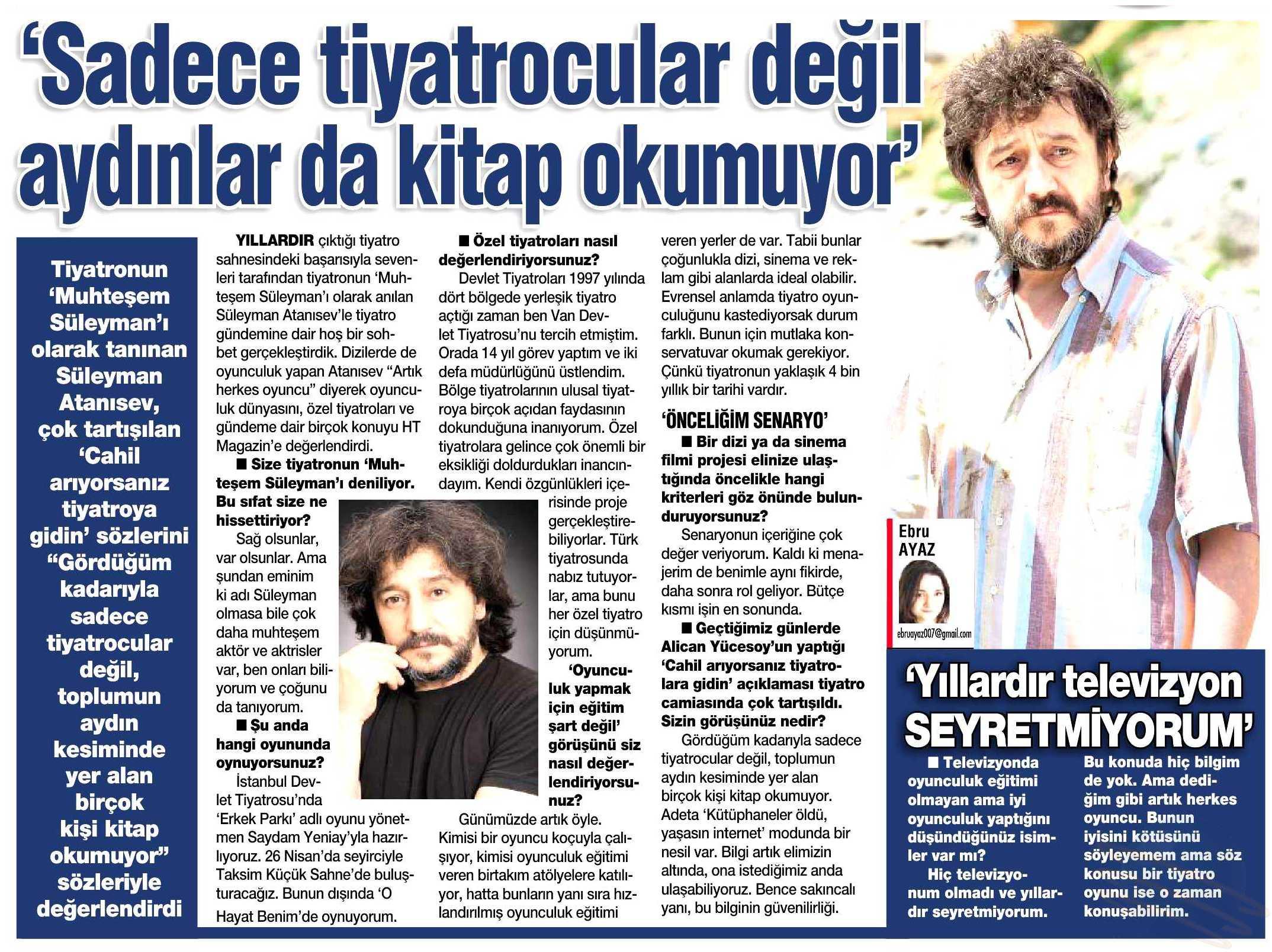 Süleyman Atanısev - HaberTürk Gazetesi Röportajı