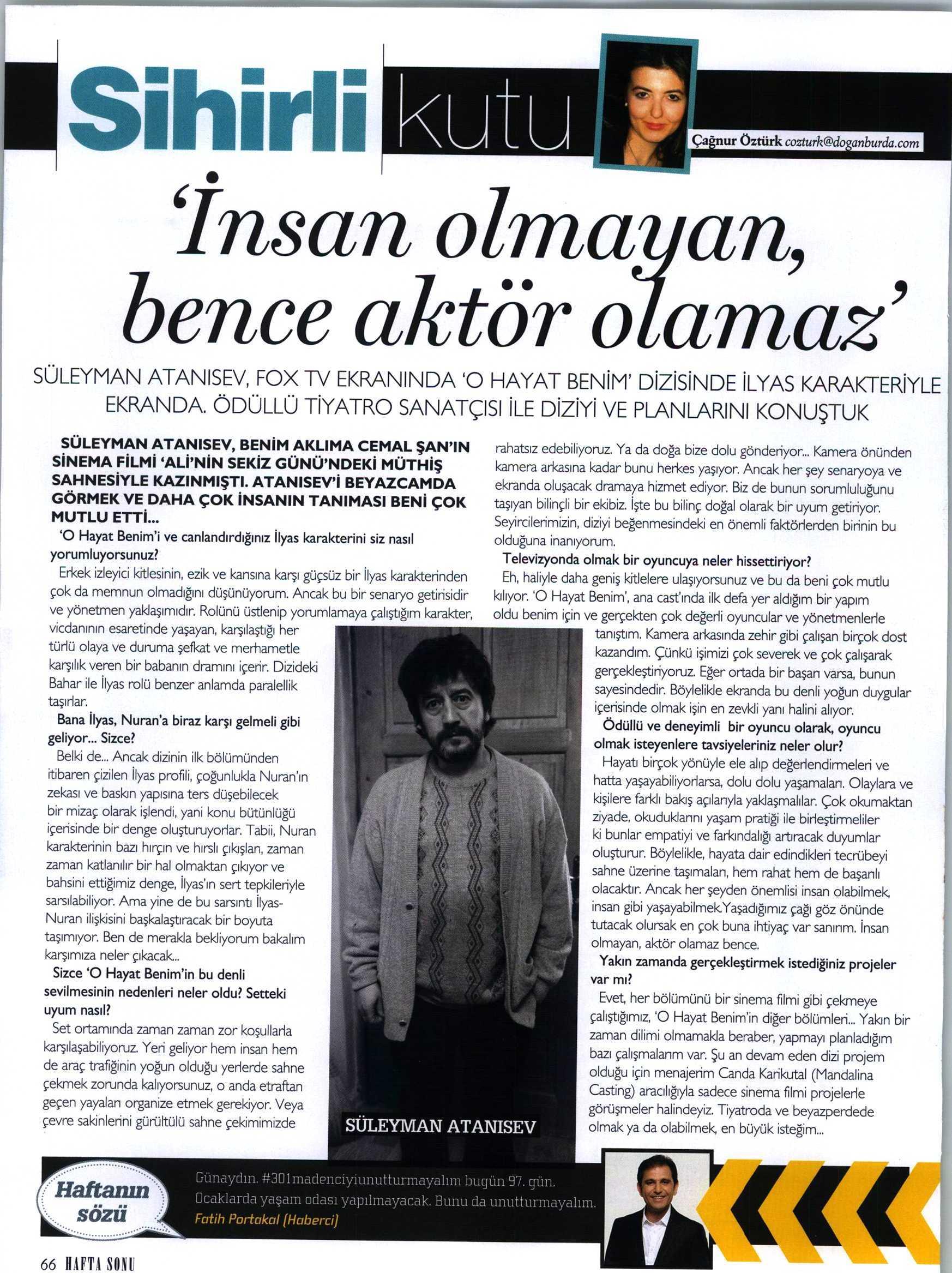Süleyman Atanısev - Hafta Sonu Dergisi Röportajı