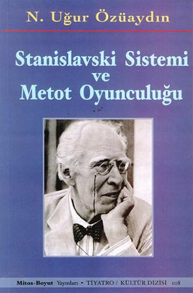 Oyunculuk Kitapları - Stanislavski Sistemi ve Metot Oyunculuğu Kitabı